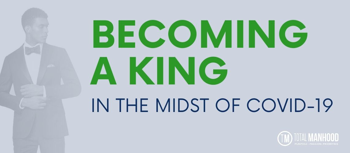 becoming-a-king-covid-19
